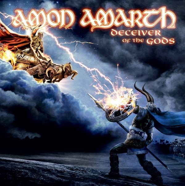 Amon Amarth -- Deceiver Of The Gods