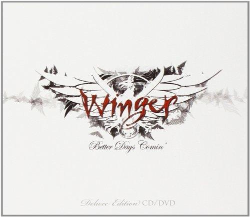 Winger -- Better Days Comin
