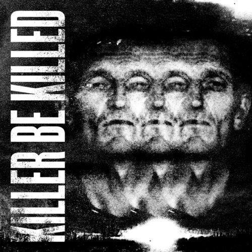 Killer Be Killed -- Killer Be Killed