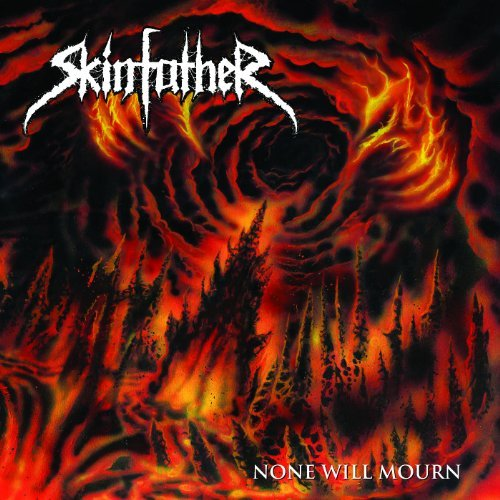 Skinfather -- None Will Mourn