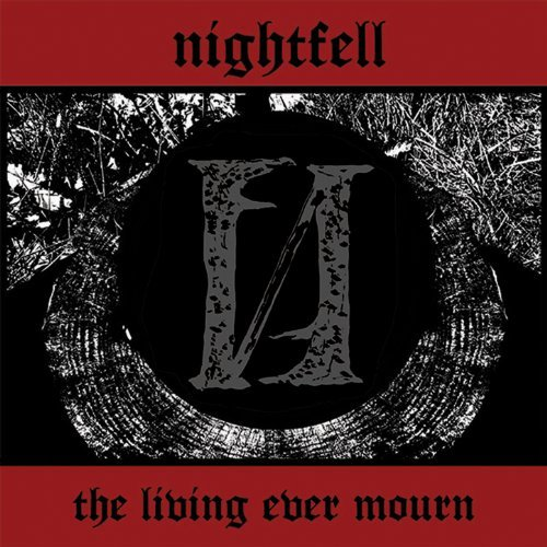 Nightfell -- The Living Ever Mourn