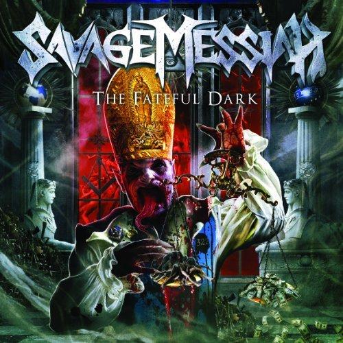 Savage Messiah -- The Fateful Dark