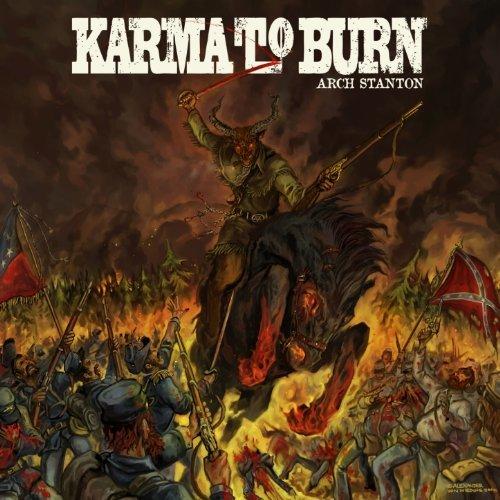 Karma To Burn -- Arch Stanton