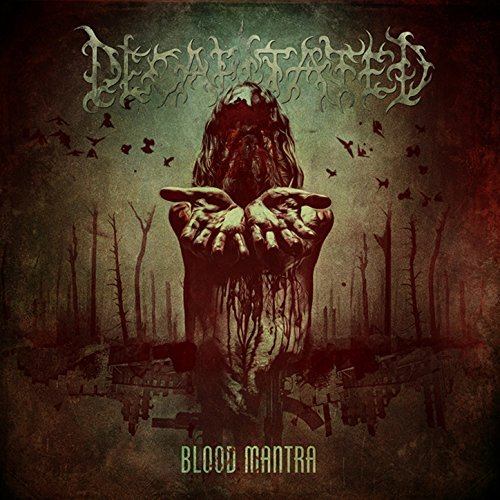 Decapitated -- Blood Mantra