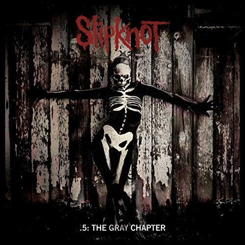 Slipknot -- .5- The Gray Chapter