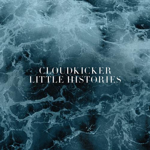 Cloudkicker -- Little Histories