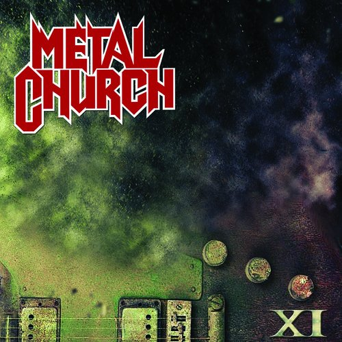 Metal Church -- XI