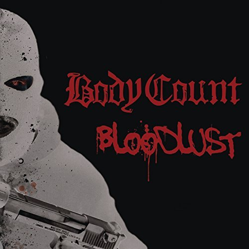 Body Count -- Bloodlust