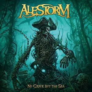 Alestorm -- No Grave But The Sea