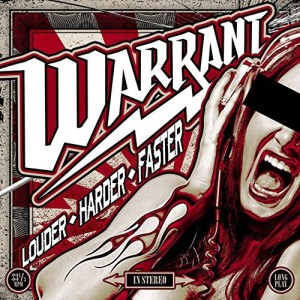 Warrant -- Louder Harder Faster