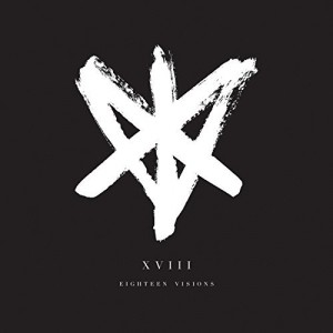 Eighteen Visions -- XVIII