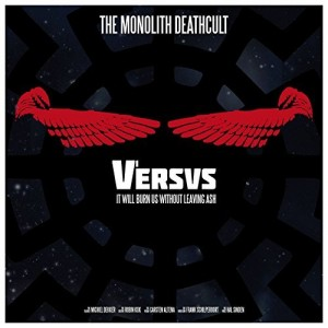 The Monolith Deathcult -- Versus