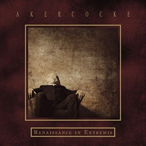 Akercocke -- Renaissance In Extremis