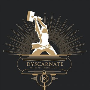 Dyscarnate -- With All Their Might