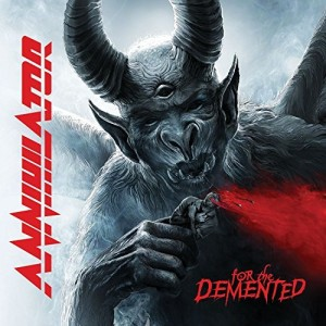 Annihilator -- For The Demented