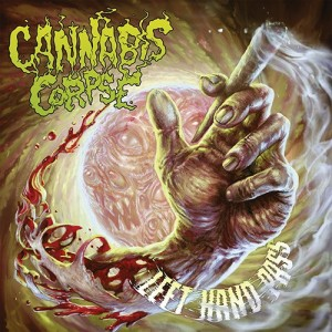 Cannabis Corpse -- Left Hand Pass
