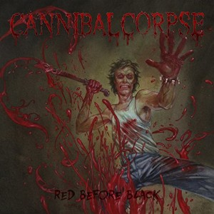 Cannibal Corpse -- Red Before Black