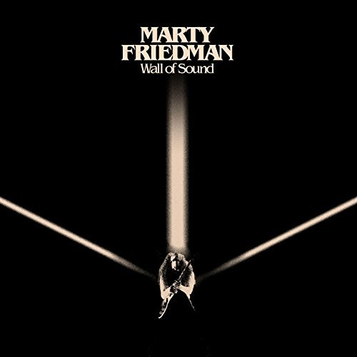Marty Friedman -- Wall Of Sound