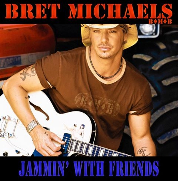 Bret Michaels -- Jammin' With Friends