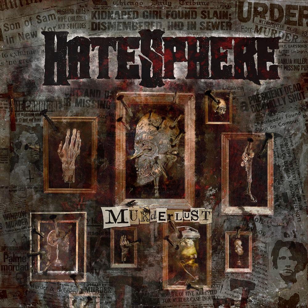 Hatesphere - Murderlust