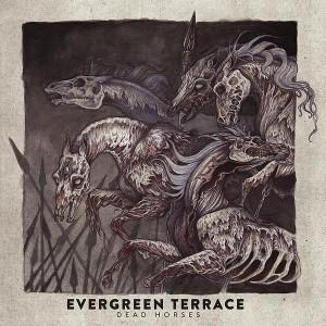 Evergreen Terrace - Dead Horses