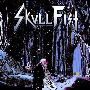 Skull Fist - Chasing The Dream