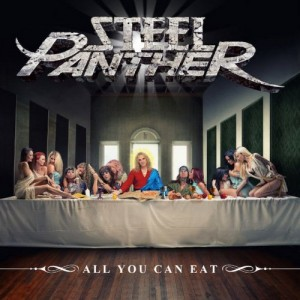 Steel Panther -- All You Can Eat