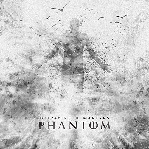 Betraying The Martyrs -- Phantom