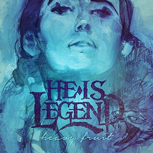 He Is Legend -- Heavy Fruit