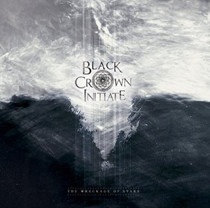 Black Crown Initiate -- The Wreckage of Stars