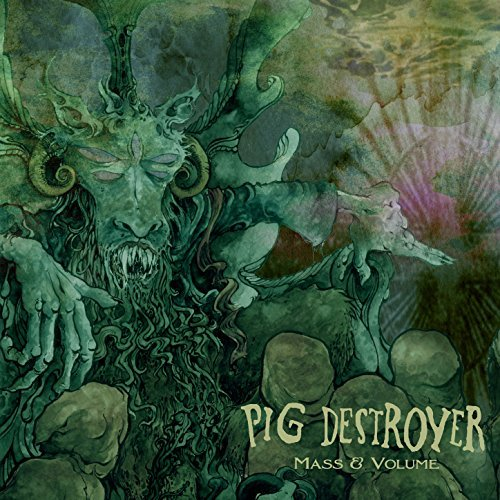 Pig Destroyer -- Mass & Volume