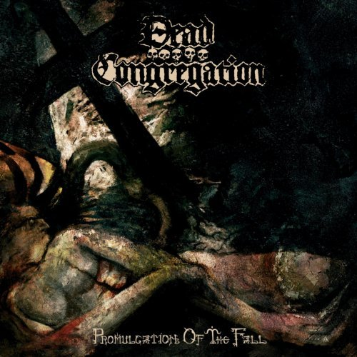 Dead Congregation -- Promulgation of the Fall