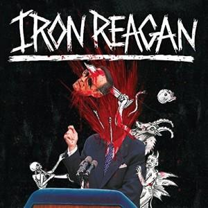 Iron Reagan -- The Tyranny of Will