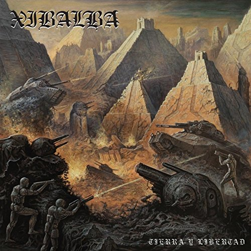 Xibalba -- Tierra Y Libertad