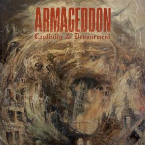 Armageddon -- Captivity & Devourment