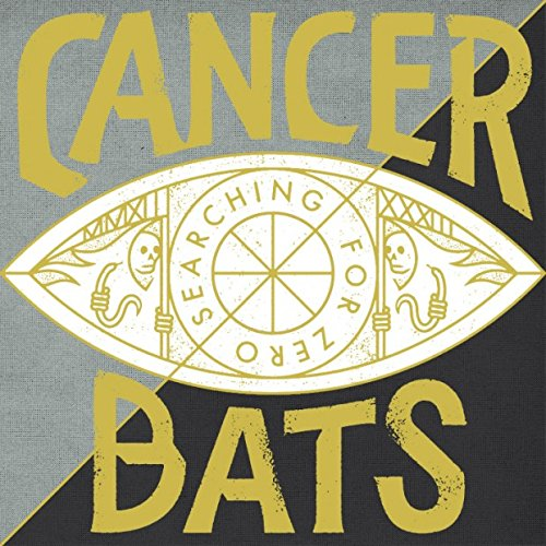 Cancer Bats -- Searching For Zero