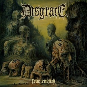 Disgrace -- True Enemy