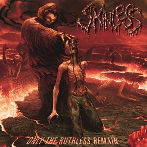 Skinless -- Only the Ruthless Remain