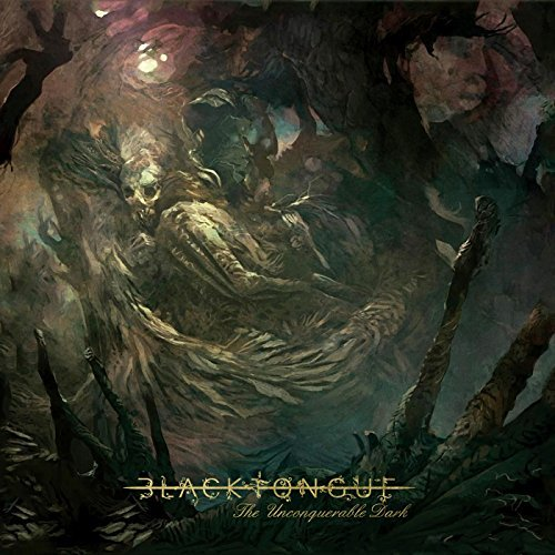 Black Tongue -- The Unconquerable Dark
