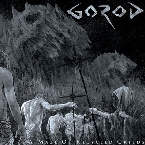 Gorod -- A Maze of Recycled Creeds