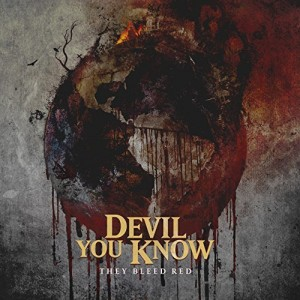 Devil You Know -- They Bleed Red