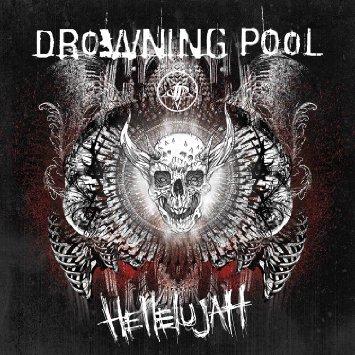 Drowning Pool -- Hellelujah