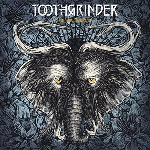 Toothgrinder -- Noctural Masquerade