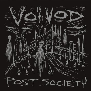 Voivod -- Post Society