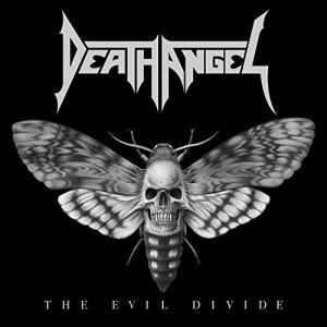 Death Angel -- The Evil Divide