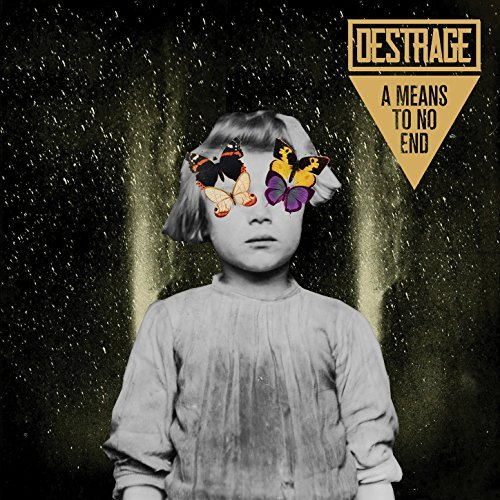 Destrage -- A Means To No End