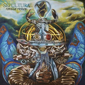 Sepultura -- Machine Messiah