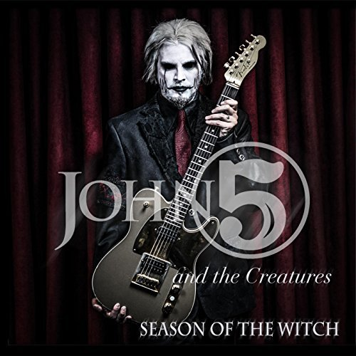 John 5 And The Creatures -- Season Of The Witch