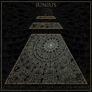 Junius -- Eternal Rituals For The Accretion Of Light