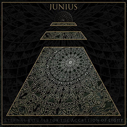 Junius -- Eternal Rituals For The Accretion Of Light